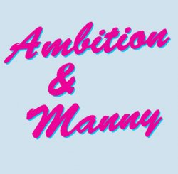 ambition and manny edited.jpg
